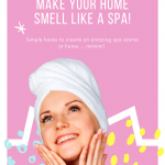 Pinterest image for how to make your home smell like a spa