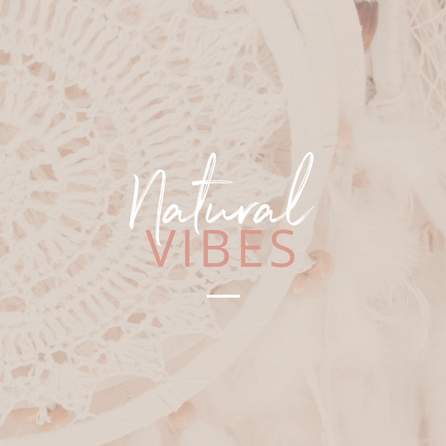 natural vibes